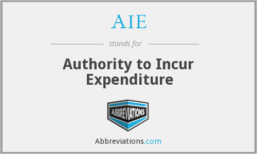 AIE - Authority to Incur Expenditure