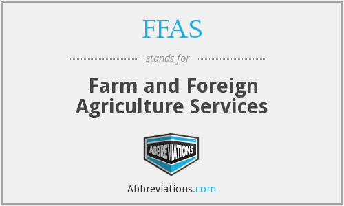 FFAS - Farm and Foreign Agriculture Services