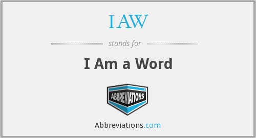 IAW - I Am a Word