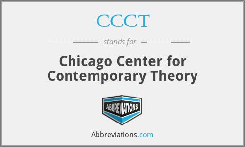 CCCT - Chicago Center for Contemporary Theory