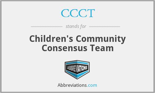 CCCT - Children's Community Consensus Team