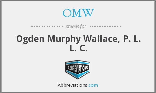OMW - Ogden Murphy Wallace, P. L. L. C.