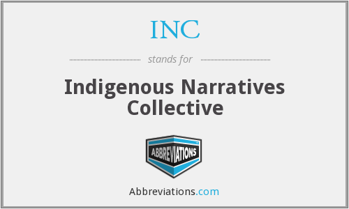 INC - Indigenous Narratives Collective