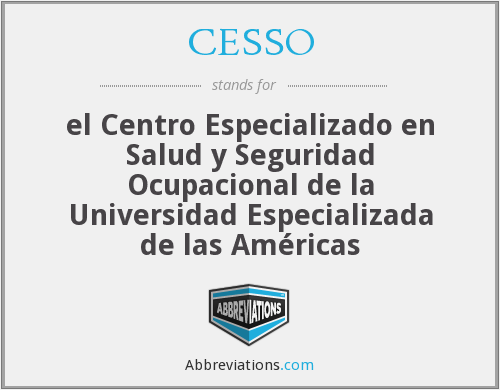 What does CESSO stand for?