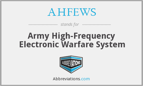 AHFEWS - Army High-Frequency Electronic Warfare System
