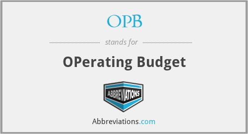 OPB - OPerating Budget