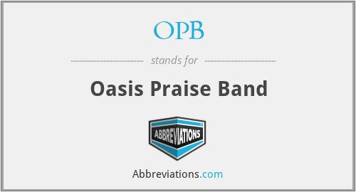 OPB - Oasis Praise Band