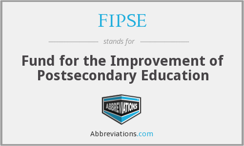 FIPSE - Fund for the Improvement of Postsecondary Education