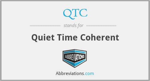 QTC - Quiet Time Coherent