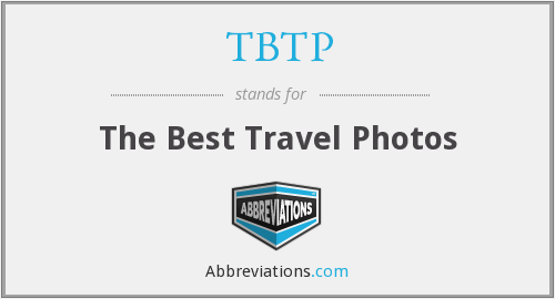 What does TBTP stand for?