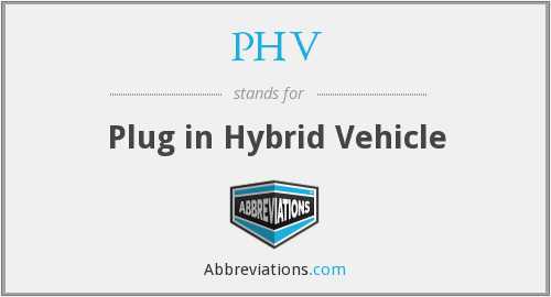 PHV - Plug in Hybrid Vehicle