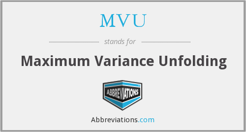 MVU - Maximum Variance Unfolding