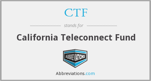 CTF - California Teleconnect Fund