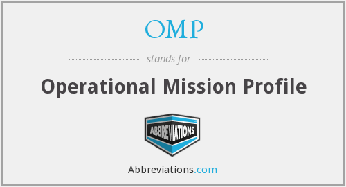OMP - Operational Mission Profile