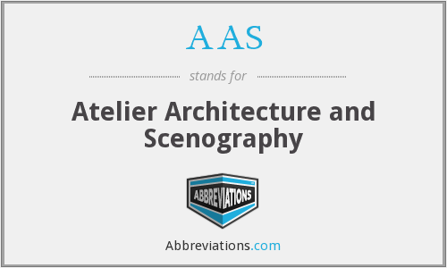 AAS - Atelier Architecture and Scenography