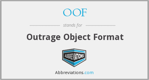 OOF - Outrage Object Format