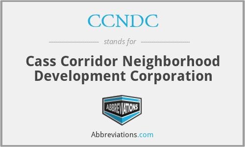CCNDC - Cass Corridor Neighborhood Development Corporation
