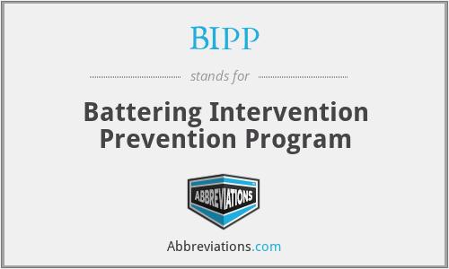 BIPP - Battering Intervention Prevention Program