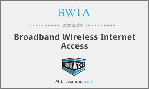 BWIA - Broadband Wireless Internet Access