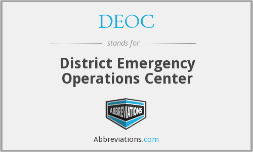 DEOC - District Emergency Operations Center