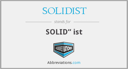 What does SOLIDIST stand for?