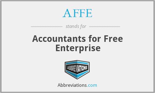 AFFE - Accountants for Free Enterprise