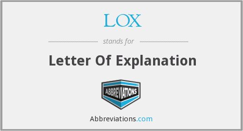 LOX - Letter Of Explanation