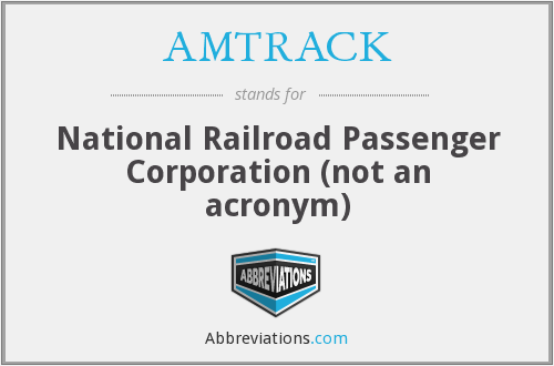 What does AMTRACK stand for?
