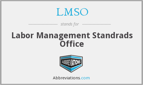 LMSO - Labor Management Standrads Office