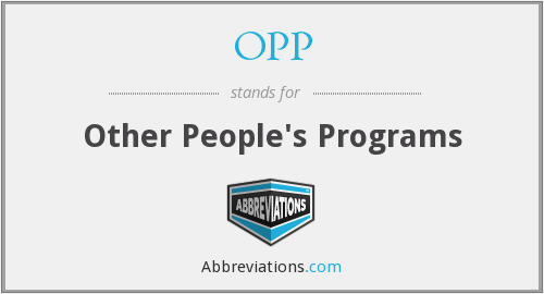 OPP - Other People's Programs