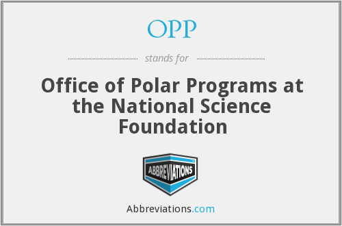 OPP - Office of Polar Programs at the National Science Foundation