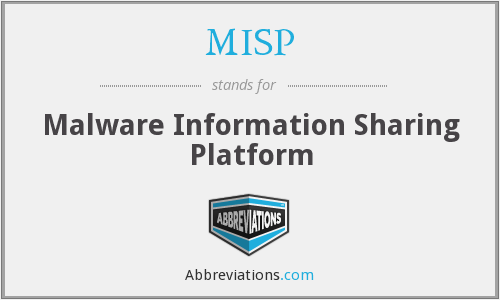 What does MISP stand for?