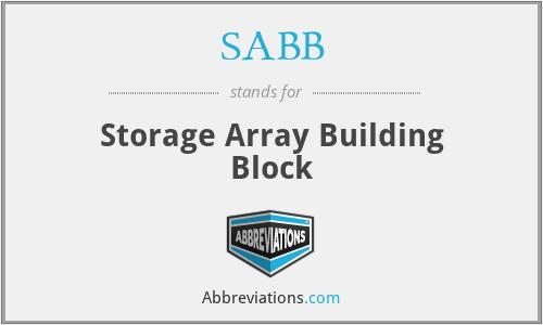 SABB - Storage Array Building Block