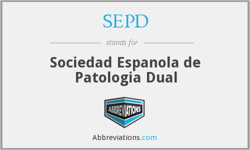 SEPD - Sociedad Espanola de Patologia Dual