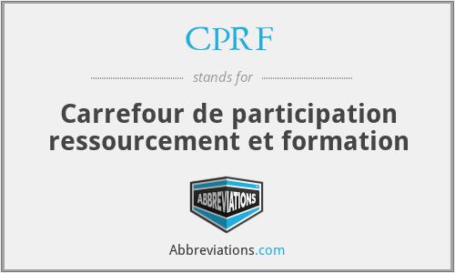 CPRF - Carrefour de participation ressourcement et formation