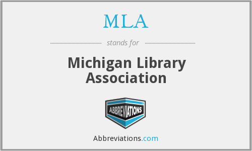 MLA - Michigan Library Association