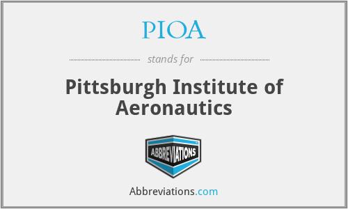 PIOA - Pittsburgh Institute of Aeronautics