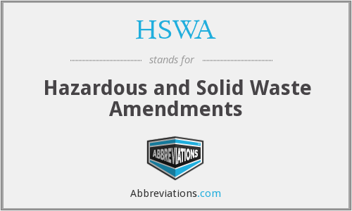 What does HSWA stand for?