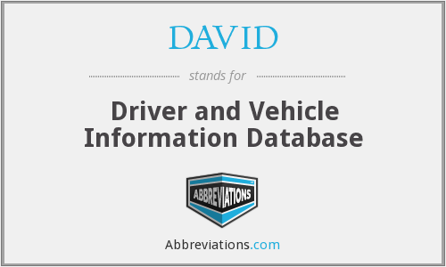 DAVID - Driver and Vehicle Information Database