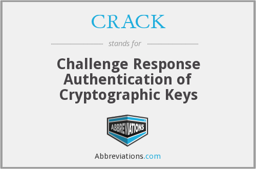 CRACK - Challenge Response Authentication of Cryptographic Keys