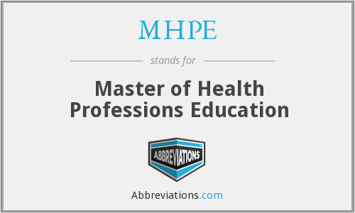 What does MHPE stand for?