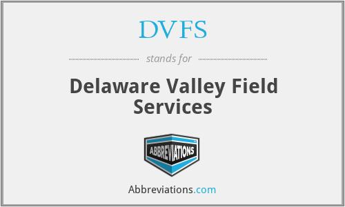 DVFS - Delaware Valley Field Services