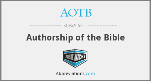 AOTB - Authorship of the Bible