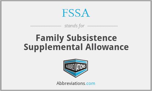 FSSA - Family Subsistence Supplemental Allowance