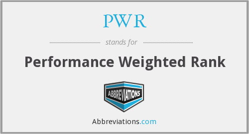 PWR - Performance Weighted Rank