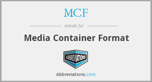 MCF - Media Container Format