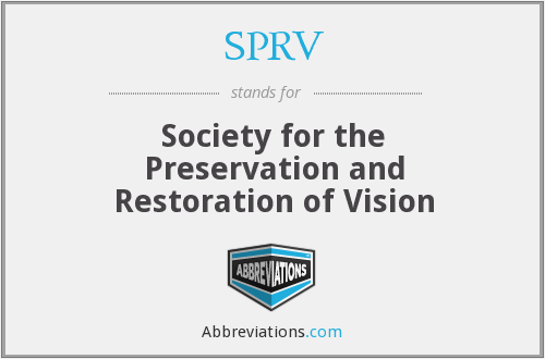 SPRV - Society for the Preservation and Restoration of Vision