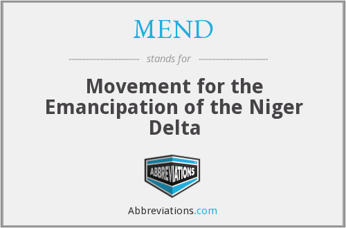 MEND - Movement for the Emancipation of the Niger Delta