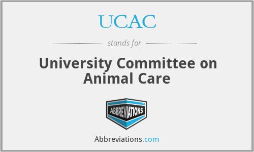 UCAC - University Committee on Animal Care