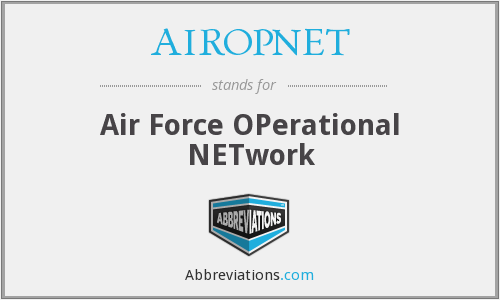 AIROPNET - Air Force OPerational NETwork